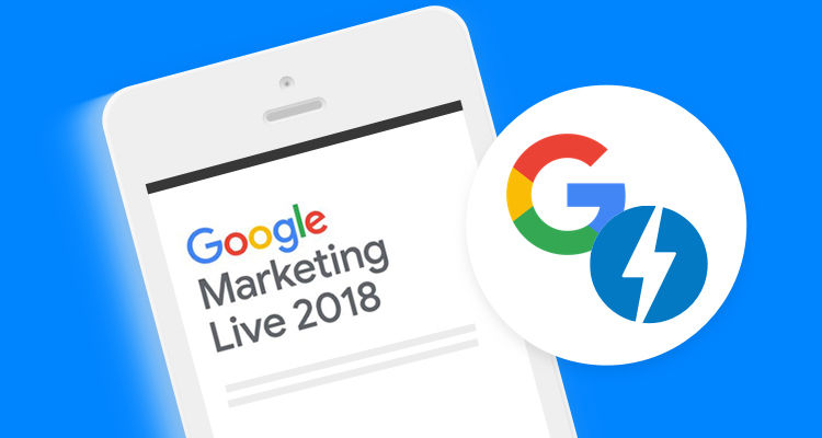 Three Highlights from the 2018 Google Marketing Keynote
