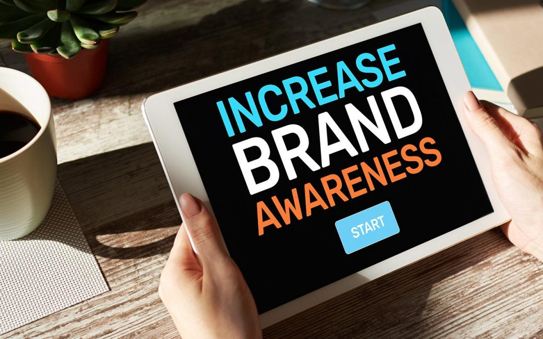 Increasing Brand Awareness